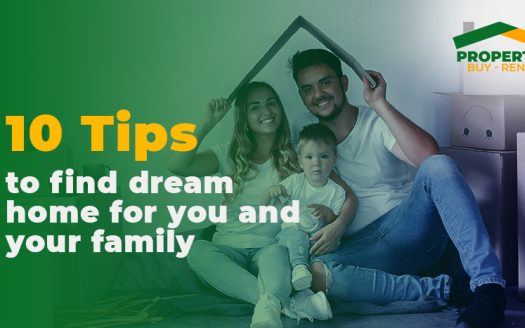 10-tips-to-find-dream-home-for-you-and-your-family