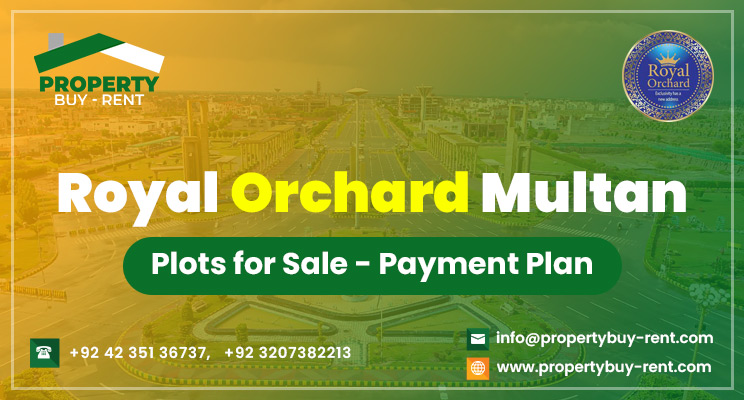 Royal Orchard Multan-Plots for Sale-Payment Plan Property Buy Rent